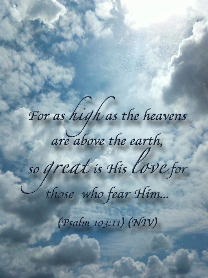 Post.12.06.13.HisLove.Psalm.103.11